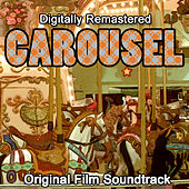 Carousel - Original Motion Picture (Remastered) by Various Artists