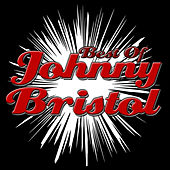 Best of Johnny Bristol by Various Artists