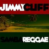 Samba Reggae by Jimmy Cliff