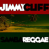 Samba Reggae de Jimmy Cliff