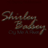 Cry Me A River - HD Digitally Re-Mastered von Shirley Bassey