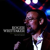 The Last Farewell In Concert de Roger Whittaker