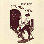 The Unknown von John Cale