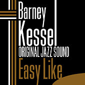 Easy Like (Original Jazz Sound) by Barney Kessel