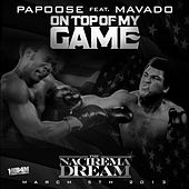 Top of My Game - Single von Papoose