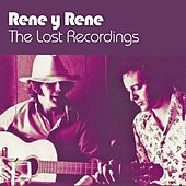 The Lost Recordings by Rene Y Rene