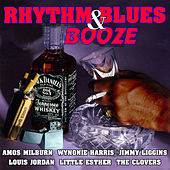 Rhythm & Blues & Booze by Various Artists