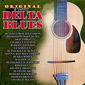 Original Vintage Delta Blues by Various Artists