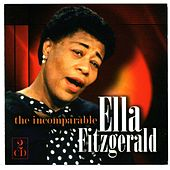 The Incomparable Ella Fitzgerald by Various Artists