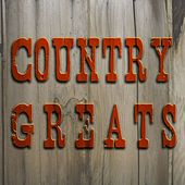 Country Greats by Various Artists