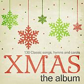 Xmas the Album - 130 Classic Songs, Hymns and Carols von Various Artists