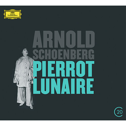 Schoenberg: Pierrot Lunaire by Christine Schäfer