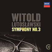 Witold Lutoslawski: Symphony No.3 by Various Artists