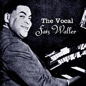 The Vocal Fats Waller by Fats Waller