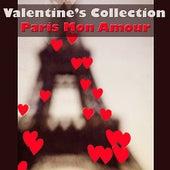 Valentine's Collection - Paris Mon Amour by Various Artists