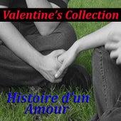Valentine's Collection - Histoire d'un amour by Various Artists