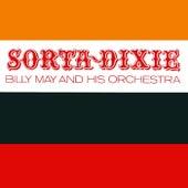Sorta Dixie von Billy May