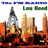 70s FM Radio: Lou Reed de Lou Reed