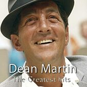 The Greatest Hits of Dean Martin (25 Famous Songs) van Dean Martin