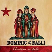Christmas in Cali by Dominic Balli