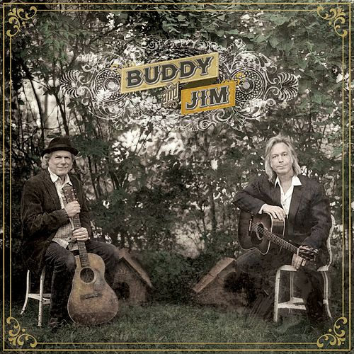 Buddy and Jim by Buddy Miller