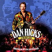 An All-Star Cast Of Friends von Dan Hicks