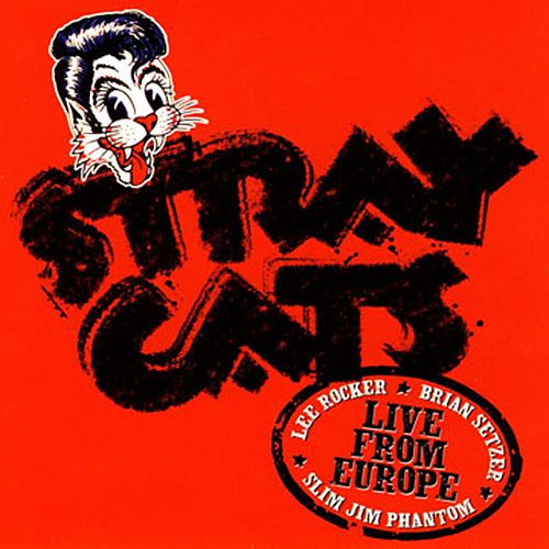 Live In Europe - Holland 7/30/04 by Stray Cats