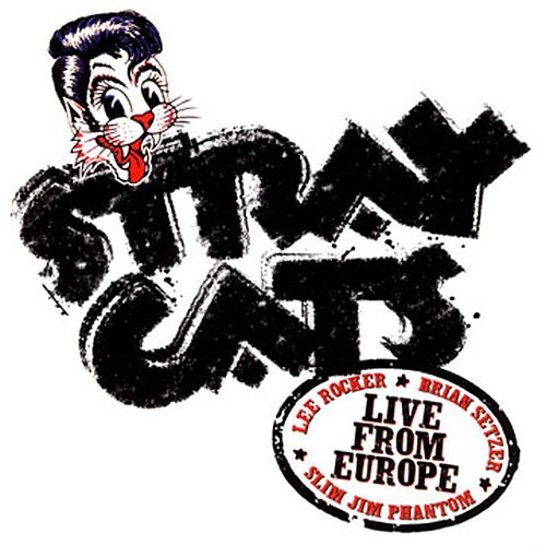 Live In Europe - Berlin 7/12/04 by Stray Cats