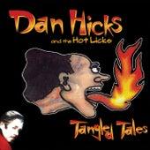 Tangled Tales von Dan Hicks