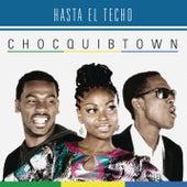 Hasta El Techo de Chocquibtown