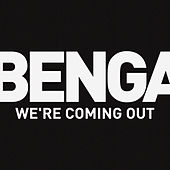 We're Coming Out de Benga