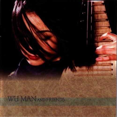 Wu Man And Friends by Wu Man
