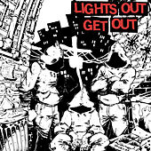 Get Out by Lights Out