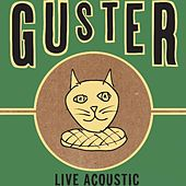 Live Acoustic by Guster