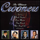 The Ultimate Crooners de Various Artists