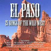 El Paso - 25 Songs Of The West de Various Artists