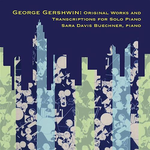 Original Works and Transcriptions for Solo Piano by George Gershwin