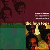 Loco In Acapulco by The Four Tops