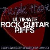 Purple Haze - Ultimate Rock Guitar Riffs di Chords Of Chaos