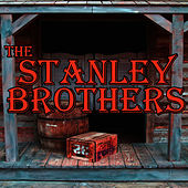The Stanley Brothers von The Stanley Brothers