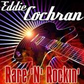 Rare 'n' Rockin' by Eddie Cochran