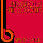 Live in Concert by Kid Creole & the Coconuts