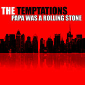 Papa Was A Rolling Stone by Rick James