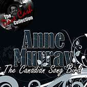 The Canadian Song Bird - [The Dave Cash Collection] by Anne Murray