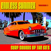 Endless Summer Surf Sounds of The 60's Volume 1 by Various Artists