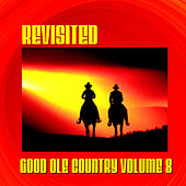 Good Ole Country Vol 8 by Various Artists