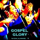 Gospel Glory Vol 1 von Various Artists