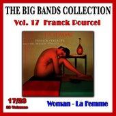 The Big Bands Collection, Vol. 17/23: Franck Pourcel - Woman (La femme) von Franck Pourcel