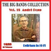 The Big Bands Collection, Vol. 18/23: André Popp - Delirium in Hi-Fi van André Popp
