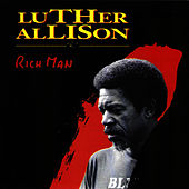 Rich Man von Luther Allison